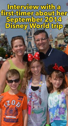 Interview with a Disney World first-timer before and after her September 2014 trip - magical moments, plan changes and sweet surprises