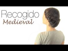 Medieval Updo in Spanish! But that's not a problem, you can watch and do it on yourself or on a friend.