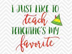 I Just Like To Teach Teaching's My Favorite Santa Christmas Teacher Teaching Teacher Tribe Shirt Holidays Elf SVG file - Cut File - Cricut projects - cricut ideas - cricut explore - silhouette cameo projects - Silhouette  by KristinAmandaDesigns on Etsy