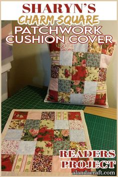 These beautiful patchwork cushion covers were made by one of our readers as a Mothers day gift. Sharon adapted the pattern from our free Charm Square Cushion Cover tutorial. Diy Sewing Projects, Sewing Projects For Beginners, Craft Projects, Quilting Tutorials, Quilting Projects, Cushion Tutorial, Easy Handmade Gifts, Patchwork Cushion, Journal Covers