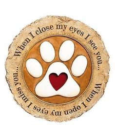 """Stef: """"When I close my eyes I see you . When I open them, I hear & feel you still. Original post:Loving this 'When I Close my Eyes' Garden Stone on Dog Poems, Dog Quotes, Animal Quotes, I Love Dogs, Puppy Love, Miss My Dog, Pet Loss Grief, Pet Remembrance, Close My Eyes"""