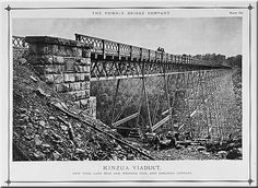 The Kinzua Viaduct Taken circa 1885 this view shows the original viaduct design with stone abutments and lattice ironwork.