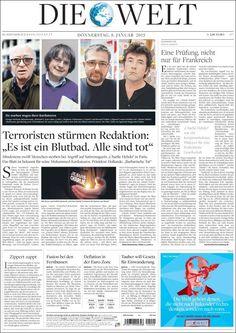 """""""Terroristen stürmen Redaktion: <<Es ist ein Blutbad. Alle sind tot>>"""". Portada de Die Welt (Alemania) el día después del ataque a Charlie Hebdo.  (Tormenta terrorista en la redacción: Es un baño de sangre, todos están muertos)."""