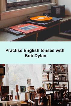 Use music to improve your English, learn the most common English tenses with the help of Bob Dylan Study English Grammar, Advanced English Grammar, English Verbs, English Language, Types Of Learners, Grammar Practice, Improve Your English, English Lessons, Bob Dylan