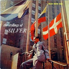 The Horace Silver Quintet   The Stylings Of Silver (1957)   Blue Note 1562   Cover design by Reid Miles