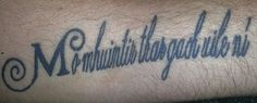 """Irish gaelic for """"My family above all else"""" done by Thomas Deaton in Norman OK"""