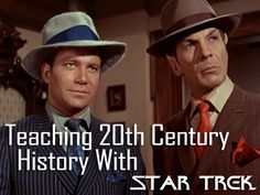 Teaching 20th Century History with Star Trek -- Milk and Cookies