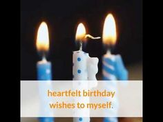Heartfelt Birthday Wishes to Myself