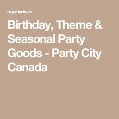 Birthday, Theme & Seasonal Party Goods - Party City Canada