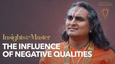 The Influence of Negative (Asuric) Qualities | Insights from the Master