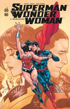 Superman & Wonder Woman tome 3 (02.12.2016) // Superman et Wonder Woman formaient jusqu'à il y a peu le couple le plus puissant de la Terre, mais la révélation de l'identité secrète de Clark Kent a mis à mal leur union. Désormais, l'Homme d'Acier se méfie de tout et de tout le monde, à commencer par les autorités, mais également de sa compagne ! #superman #wonder #woman #urban #comics #français