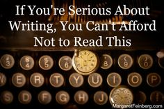 Check out this blog post: If You're Serious About Writing, You Can't Afford Not to Read This - http://margaretfeinberg.com/if-youre-serious-about-writing-you-cant-afford-not-to-read-this/ #WritersBootCamp #Publishing #Writing