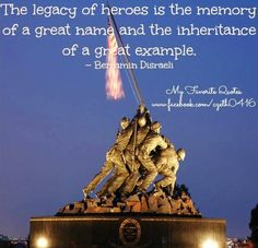 Legacy of Heroes quote via www.MyFaveQuotes.com