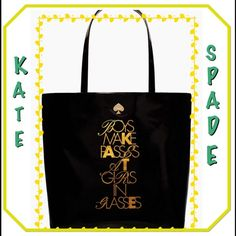 ".  B.ACK FRIDAY STEAL KATE SPADE BON SHOPPER VERY FUN KATE SPADE BAG..13.5""h X 12"" w X 5""d  DROP LENGTH 8.5"", cotton poplin with  emamel coating an matching trim...gold plated hardware , custom woven quick & curious lining...over the shoulder bag with open top, interior slie pocket , SAYS ""  BOYS MAKE PASSES WITH GIRLS IN GLASSES"".... NWT.... kate spade Bags"