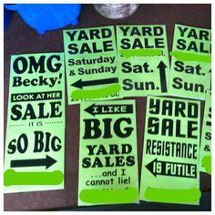 Yard Sale Signs!!!