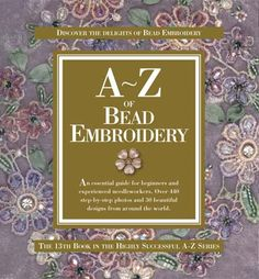 A-Z of Bead Embroidery - Create in Stitch | Country Bumpkin