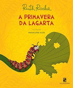 Pat Paiva - Escritora: Dica de leitura - A Primavera da Lagarta