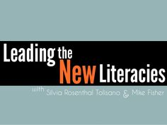 Leading the new Literacies: Digital, Media, Global Project Based Learning by Silvia  Rosenthal Tolisano via slideshare