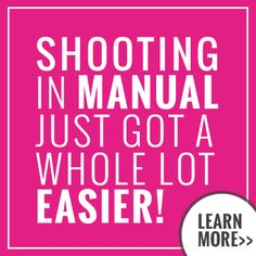 Shooting in manual just got a while lot easier! #photography #photographers http://photographersconnection.com/kickin-auto-mastering-manual/
