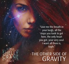 THE OTHER SIDE OF GRAVITY COMING March 15th, 2016.  Maxton and Sophelia's world will never be the same. Deep breath... You Take, Give It To Me, How To Get, Books New Releases, Ambivert, Entp, The Other Side, My Way, Breathe