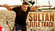Sultan Title Track | Sukhwinder Singh ,arvindkumarblog.ga