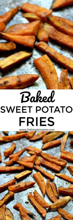 Oven baked sweet potato fries are a wonderful healthy addition to any meal. Seasoned to perfection and lightly crispy. Whole 30 Recipes, Clean Recipes, Side Dish Recipes, Easy Healthy Recipes, Paleo Recipes, Cooking Recipes, Clean Foods, Veggie Side Dishes, Healthy Side Dishes