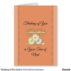 Thinking of You Card  http://www.zazzle.com/thinking_of_you_card-137902297584989781?rf=238588924226571373