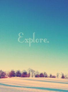 Explore...