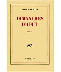 Dimanches d'août - broché - Patrick Modiano