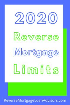 2020 Reverse Mortgage Limits.  Get your free reverse mortgage info kit. #2020reverseMortgageLimits #ReverseMortgageLimits #ReverseMortgageTennessee #ReverseMortgageOregon #ReverseMortgageWashington #ReverseMortgageVirginia