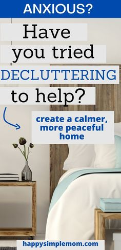 Feeling anxious and overwhelmed? Decluttering may be the answer to create some outer calm when you are feeling anxious and stressed out. #declutter #clutter #anxiety #stressed