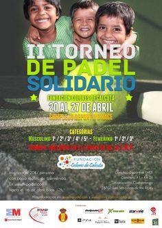 II Torneo de Pádel Solidario por Colores de Calcuta.  Este torneo es puntuable en el ranking de la Federación Madrileña de Pádel y se jugará a beneficio de la Fundación Colores de Calcuta. Más información http://padelgood.com/ii-torneo-de-padel-solidario-por-colores-de-calcuta/