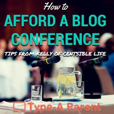 How to Afford a Blog Conference by @CentsibleLife via @typeaparent at http://typeaparent.com
