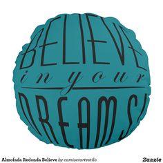 Almofada Redonda Believe