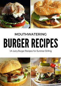 (6) 14 Mouthwatering Burger Recipes for Summer Grilling
