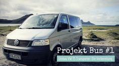 Umbau VW T5 Transporter zum Camper - Teil 1: Die Vorbereitung. Die ersten Überlegungen und Maßnahmen, mit einer Übersicht über folgende Themen.