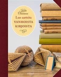 Luo aarteita vanhoista kirjoista