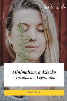Minimalizm a dziecko i Szwecja okiem Veganama, Marty Mytych – seria Razem Dookoła Świata Movies, Movie Posters, Films, Film Poster, Cinema, Movie, Film, Movie Quotes, Movie Theater