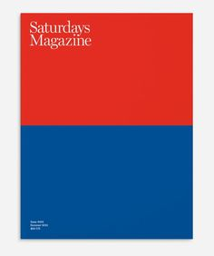 SATURDAYS MAGAZINE: