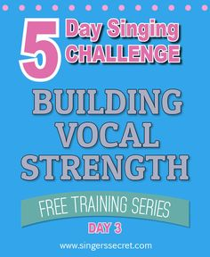 Build those vocal muscles! My 5 Day Singing Challenge has five vocal strengthening exercises plus free backing tracks. http://singerssecret.com/singing-challenge-build-vocal-strength/ #sing