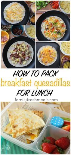 Break the lunchbox rut with this fun non-sandwich idea! Breakfast Quesadillas packed for lunch. 4 different recipes included AND directions on how to freeze leftovers!  #backtoschool #lunchbox #familyfreshmeals