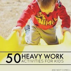 50 heavy work activities for kids {free printable list of ideas included!} - great suggestions for kids with autism and/or sensory processing disorder from And Next Comes L Free Weekly Autism Planner for parents with free printable Gross Motor Activities, Autism Activities, Work Activities, Gross Motor Skills, Sensory Activities, Therapy Activities, Sensory Play, Proprioceptive Activities, Therapy Ideas