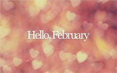 Can't even believe it's Feb! I might barf pink hearts all over, sorry.