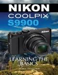Nikon Coolpix S9900: Learning the Basics