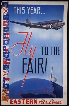 Eastern Airlines, 1939 New York World's Fair . Includes the Trylon and Perisphere, icons of the Fair and a Douglas DC-3. Artist: S. Hine. (Smithsonian National Air and Space Museum)