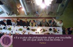 citation, Les Ateliers de Bacchus, Pasteur, il y a plus de philosophie dans une…