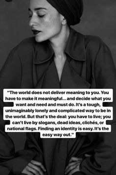 """— Zadie Smith // """"Identity"""", like """"personality"""", are but egomasks. Pretty Words, Beautiful Words, Quotes To Live By, Me Quotes, Affirmations, Literary Quotes, Word Up, Some Words, People Quotes"""