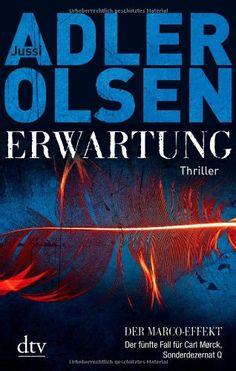 Erwartung: Der fünfte Fall für Carl Mørck, Sonderdezernat Q Thriller: Amazon.de: Jussi Adler-Olsen, Hannes Thiess: Bücher