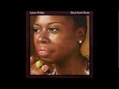 ESTHER PHILLIPS - YOU COULD HAVE HAD ME BABY