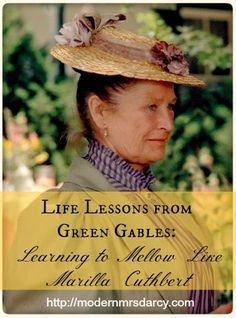 Life lessons from fictional characters? Absolutely. Learn to ease up a bit like Marilla Cuthbert. (What will Rachel Lynde THINK?)